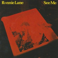See Me (Re-Issue) by Ronnie Lane
