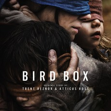 Bird Box (Abridged) by Trent Reznor & Atticus Ross