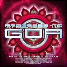 Progress to Goa, Vol.3 by Various Artists