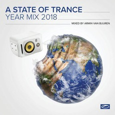 A State of Trance: Year Mix 2018 by Various Artists