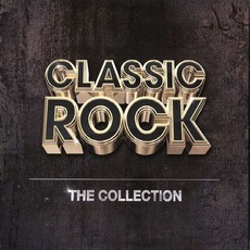 Classic Rock: The Collection mp3 Compilation by Various Artists