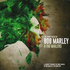 The Many Faces Of Bob Marley & The Wailers mp3 Compilation by Various Artists