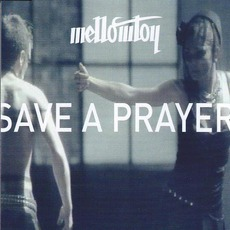 Save a Prayer mp3 Single by Mellowtoy