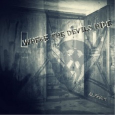Where The Devils Hide mp3 Single by Alkham