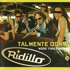 Talmente Donna (More Than A Woman) mp3 Single by Ridillo