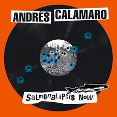 Salmonalipsis Now mp3 Artist Compilation by Andrés Calamaro