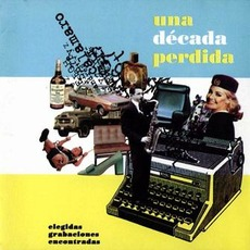 Una Década Perdida mp3 Artist Compilation by Andrés Calamaro