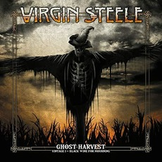 Ghost Harvest - Vintage I - Black Wine For Mourning mp3 Album by Virgin Steele