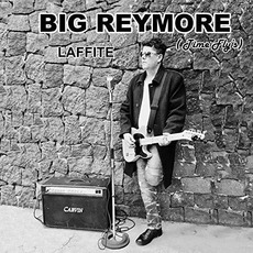 Laffite (Time Fly's) mp3 Album by Big Reymore