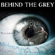 Treason mp3 Album by Behind the Grey