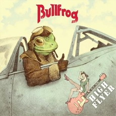 High Flyer mp3 Album by Bullfrog