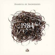 1984: Lost Demo Tracks mp3 Album by Handful Of Snowdrops