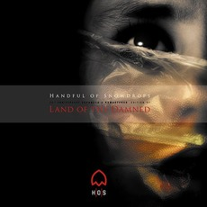 Land Of The Damned (20th Anniversary Edition) mp3 Album by Handful Of Snowdrops