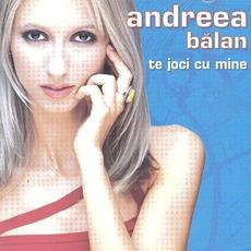 Te Joci Cu Mine mp3 Album by Andreea Bălan