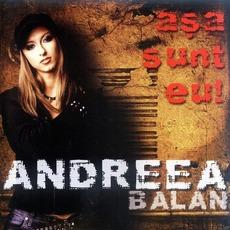 Așa Sunt Eu! mp3 Album by Andreea Bălan