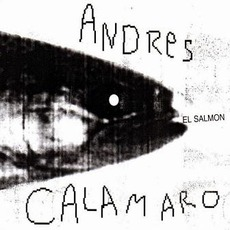 El Salmón mp3 Album by Andrés Calamaro