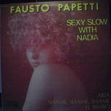 Sexy Slow With Nadia mp3 Album by Fausto Papetti