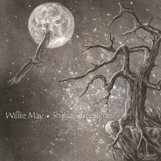 Shaken Tree Blues mp3 Album by Willie May