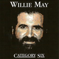Category Six mp3 Album by Willie May