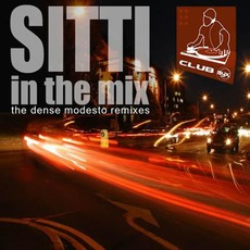 Sitti In The Mix: The Dense Modesto Remixes mp3 Album by Sitti