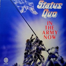 In The Army Now (Deluxe Edition) by Status Quo