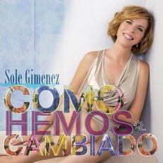 Cómo hemos cambiado mp3 Album by Sole Gimenez
