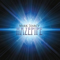 Hazepipe mp3 Album by Mark Searcy