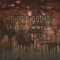 Rusted World mp3 Album by Mind's Doors