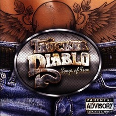 Songs Of Iron mp3 Album by Trucker Diablo