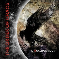 Apocalypse Moon mp3 Album by The Order Of Chaos