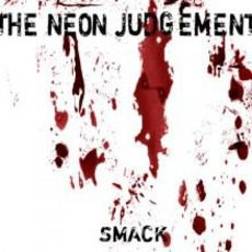 Smack mp3 Album by The Neon Judgement