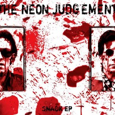 Smack EP mp3 Album by The Neon Judgement