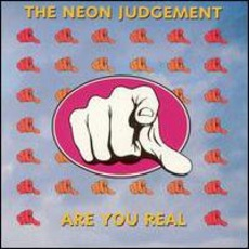 Are You Real mp3 Album by The Neon Judgement
