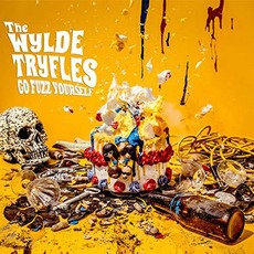 Go Fuzz Yourself by The Wylde Tryfles