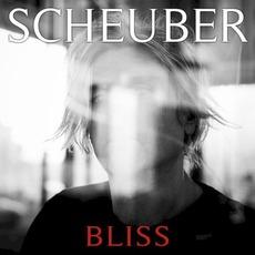 Bliss mp3 Album by Scheuber
