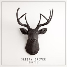 Ignatius mp3 Album by Sleepy Driver