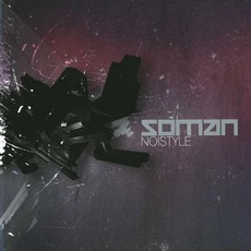 Noistyle mp3 Album by Soman