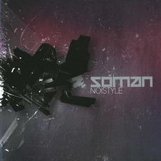 Noistyle mp3 Album by Soman