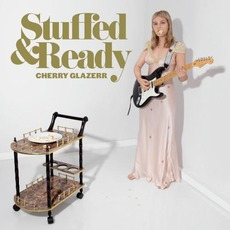 Stuffed & Ready mp3 Album by Cherry Glazerr