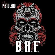 B.A.F. mp3 Album by Pistolero