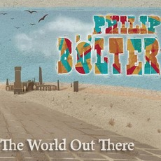 The World out There mp3 Album by Philip Bölter
