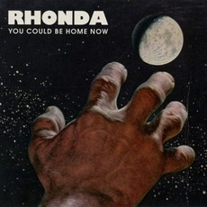 You Could Be Home Now mp3 Album by Rhonda