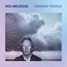 Faraway People mp3 Album by Reg Meuross