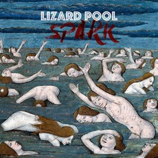 Spark mp3 Album by Lizard Pool