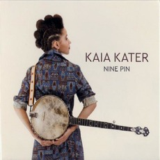 Nine Pin mp3 Album by Kaia Kater