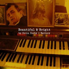 Beautiful & Bright mp3 Album by Kevin Kerby + Battery