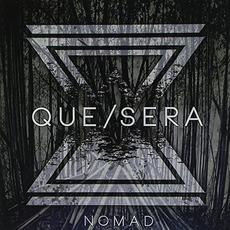 Nomad mp3 Album by Que Sera