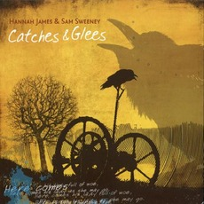 Catches & Glees mp3 Album by Hannah James & Sam Sweeney