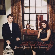 State and Ancientry mp3 Album by Hannah James & Sam Sweeney