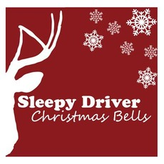 Christmas Bells mp3 Single by Sleepy Driver